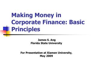 Making Money in Corporate Finance: Basic Principles