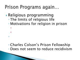 Prison Programs again…