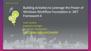 Building Activities to Leverage the Power of Windows Workflow Foundation in  Framework 4