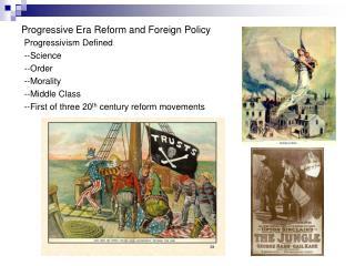 Progressive Era Reform and Foreign Policy