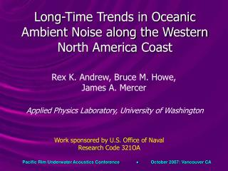Long-Time Trends in Oceanic Ambient Noise along the Western North America Coast