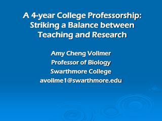 A 4-year College Professorship:  Striking a Balance between  Teaching and Research