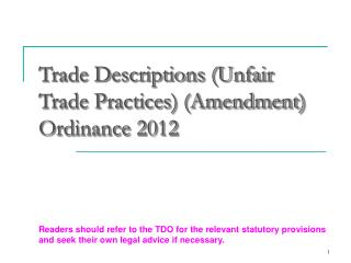 Trade Descriptions (Unfair Trade Practices) (Amendment) Ordinance 2012