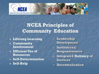 Lifelong Learning Community Involvement Efficient Use of Resources Self-Determination Self-Help