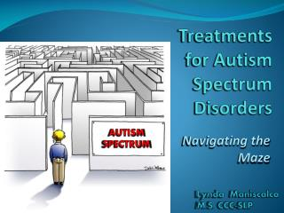 Treatments for Autism Spectrum Disorders