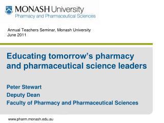 Annual Teachers Seminar, Monash University  June 2011