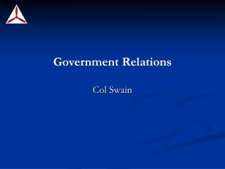 Government Relations Col Swain