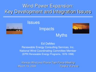 Wind Power Expansion: Key Development and Integration Issues