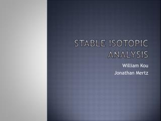 Stable Isotopic Analysis
