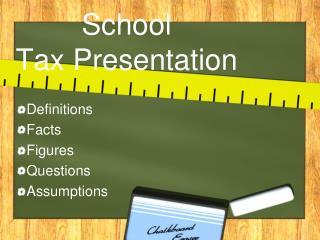 School  Tax Presentation