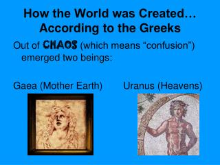 How the World was Created… According to the Greeks