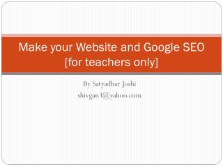 Make your Website and Google SEO [for teachers only]
