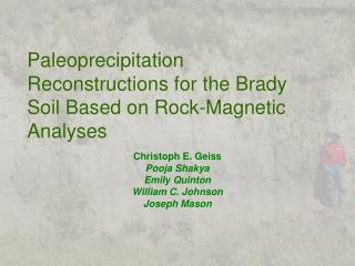 Paleoprecipitation Reconstructions for the Brady Soil Based on Rock-Magnetic Analyses