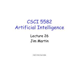 CSCI 5582 Artificial Intelligence
