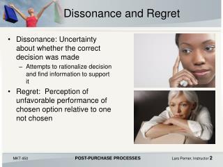 Dissonance and Regret