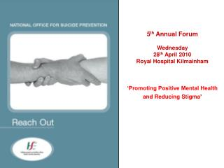 5 th  Annual Forum Wednesday 28 th  April 2010 Royal Hospital Kilmainham