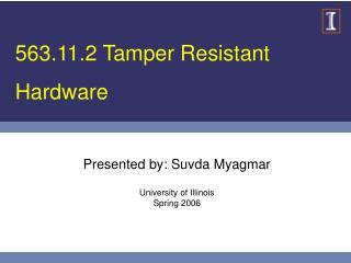 563.11.2 Tamper Resistant Hardware