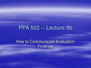 PPA 502 – Lecture 9b
