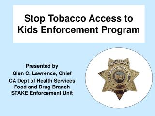 Stop Tobacco Access to Kids Enforcement Program