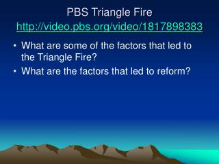 PBS Triangle Fire video.pbs/video/1817898383