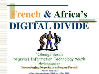 French  &  Africa's  DIGITAL DIVIDE