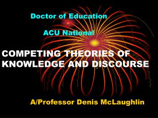 COMPETING THEORIES OF KNOWLEDGE AND DISCOURSE