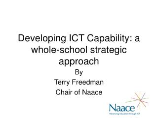 Developing ICT Capability: a whole-school strategic approach