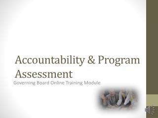 Accountability & Program Assessment
