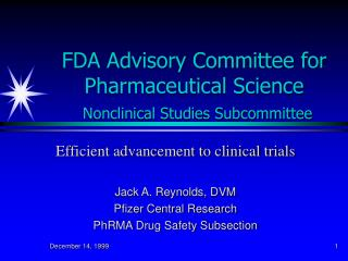 FDA Advisory Committee for Pharmaceutical Science Nonclinical Studies Subcommittee