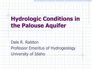 Hydrologic Conditions in the Palouse Aquifer