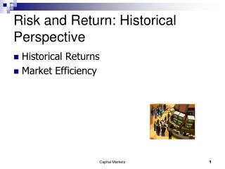 Risk and Return: Historical Perspective