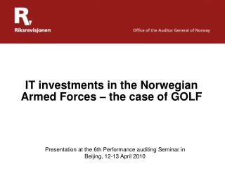 IT investments in the Norwegian Armed Forces – the case of GOLF