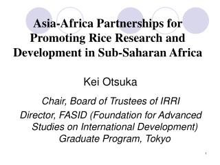 Asia-Africa Partnerships for Promoting Rice Research and Development in Sub-Saharan Africa