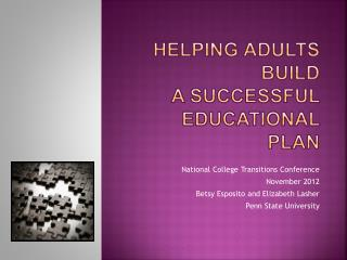 Helping Adults Build  a Successful  Educational Plan