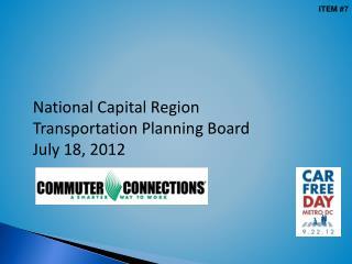 National Capital Region Transportation Planning Board July  18, 2012