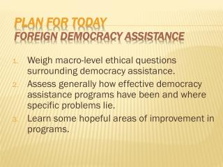 Plan for Today Foreign Democracy Assistance