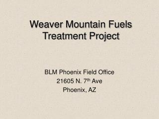 Weaver Mountain Fuels Treatment Project