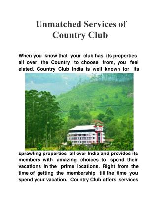 Unmatched Services of Country Club