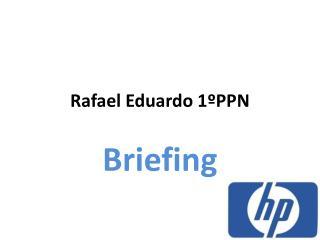 Rafael Eduardo  1ºPPN