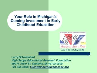 Your Role in Michigan's Coming Investment in Early Childhood Education