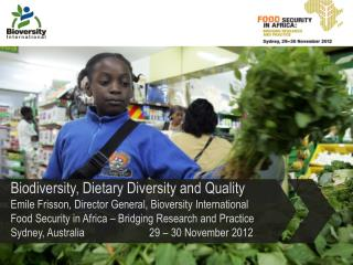 Biodiversity, Dietary Diversity and Quality