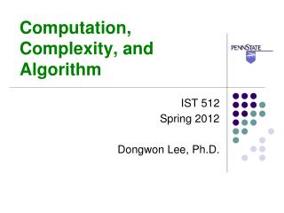 Computation, Complexity, and Algorithm