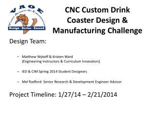 CNC Custom Drink Coaster Design & Manufacturing Challenge
