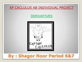 By : Shagor Noor Period 6&7