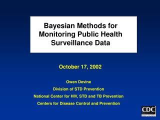 Bayesian Methods for Monitoring Public Health Surveillance Data