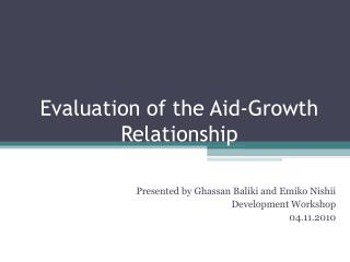 Evaluation of the Aid-Growth Relationship