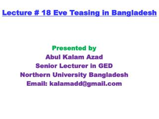 Lecture # 18 Eve Teasing in Bangladesh