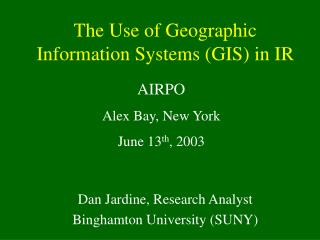 The Use of Geographic Information Systems (GIS) in IR