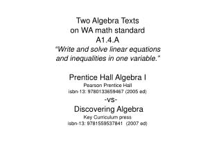 "Two Algebra Texts  on WA math standard A1.4.A ""Write and solve linear equations"