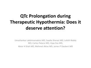 QTc  Prolongation during Therapeutic Hypothermia: Does it deserve attention?